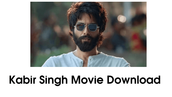 kabir singh movie download